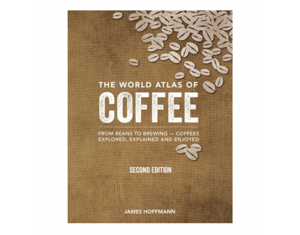 THE WORLD ATLAS OF COFFEE 2nd EDITION